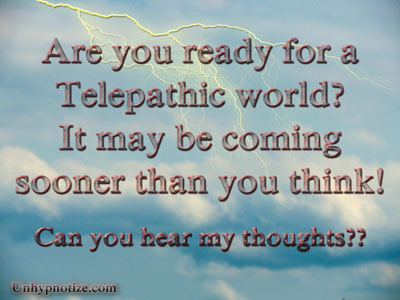 Are you ready for a telepathic world? It may be coming sooner than you think. Now is the time to prepare for telepathy.