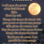 Variation #4 for a protection chant used for charging an Amulet during a Full Moon.